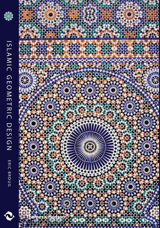 book: Islamic Geometric Design by Eric Broug